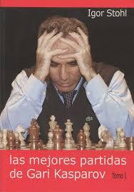 Las mejores partidas de Gary Kasparov I